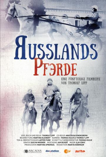 DVD available of our five-part series RUSSIAS HORSES (German only)
